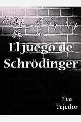 El juego de Schrödinger: Novela de fantasía juvenil (Saga Comunidad Mágica vs La Orden nº 3) (Spanish Edition) Kindle Edition