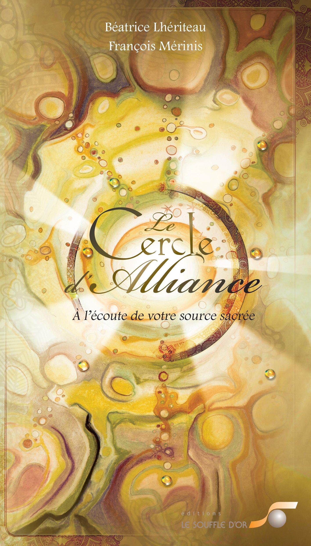 le souffle d or tirez une carte Le cercle d'alliance (Coffrets   jeux): BEATRICE LHERITEAU