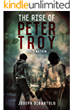 The Rise of Peter Troy Vol. 3 Mayhem