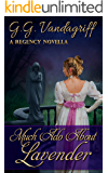 Much Ado about Lavender: A Regency Novella
