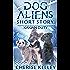 Dog Aliens Short Story: Kaxian Duty (Dog Aliens Series)