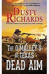 Dead Aim (The O'Malleys of Texas Book 2) Kindle Edition