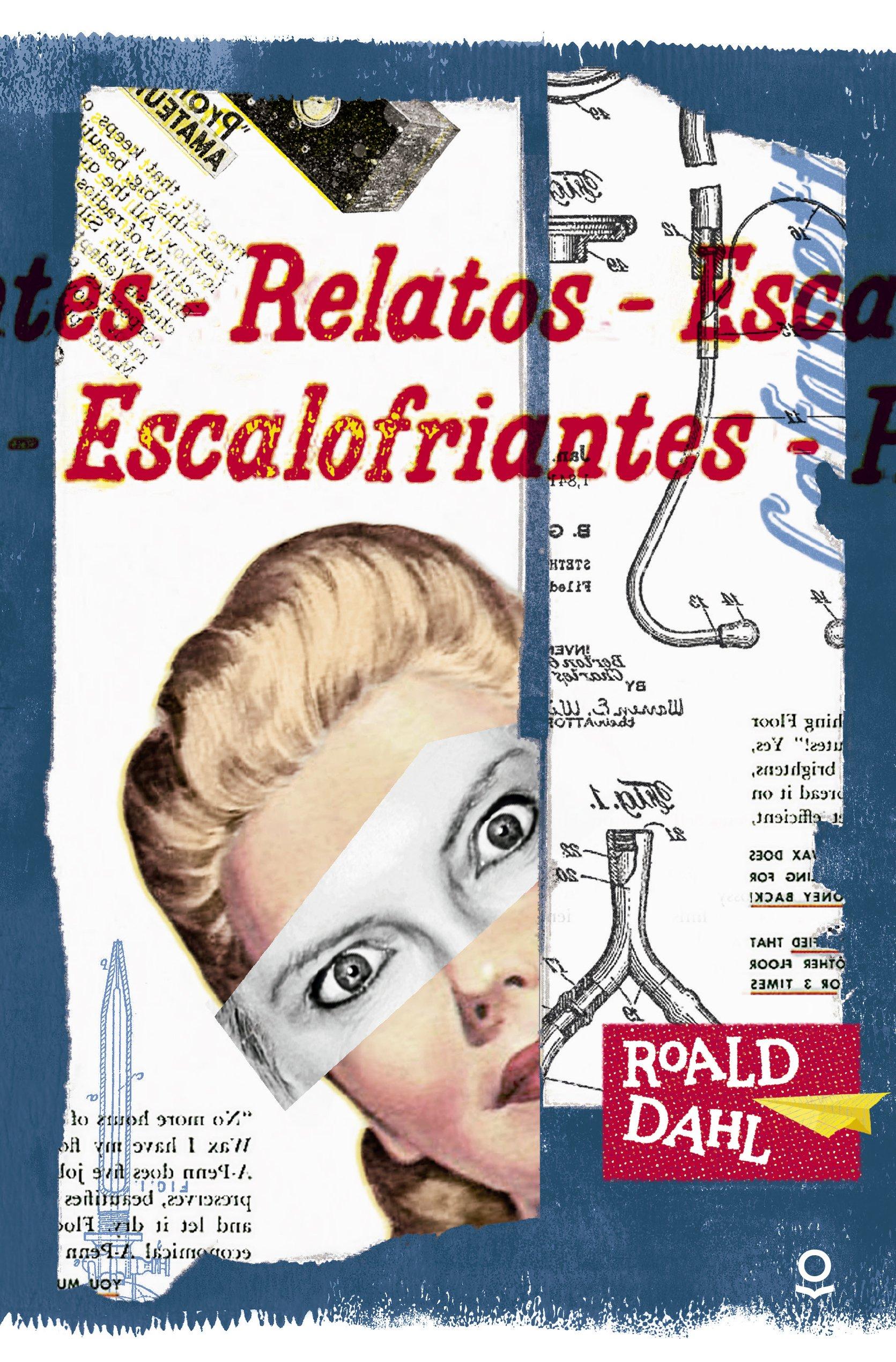 Relatos escalofriantes Tapa blanda – 15 jun 2016 Roald Dahl Flora Casas Frank Schleper Santillana Educación