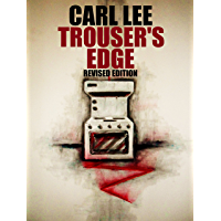 Trouser's Edge - (Revised Edition) (The Trouser Trilogy Book 1) (English Edition)