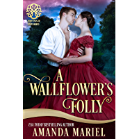 A Wallflower's Folly: Fated for a Rogue , Book 1 (Fortunes of Fate 6) (English Edition)