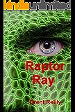 Raptor Ray: Epic Sci Fi!
