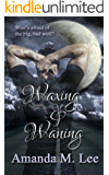 Waxing & Waning (Covenant College Book 4)