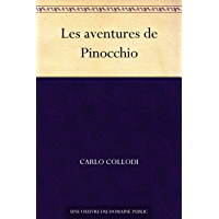 Les aventures de Pinocchio (French Edition)