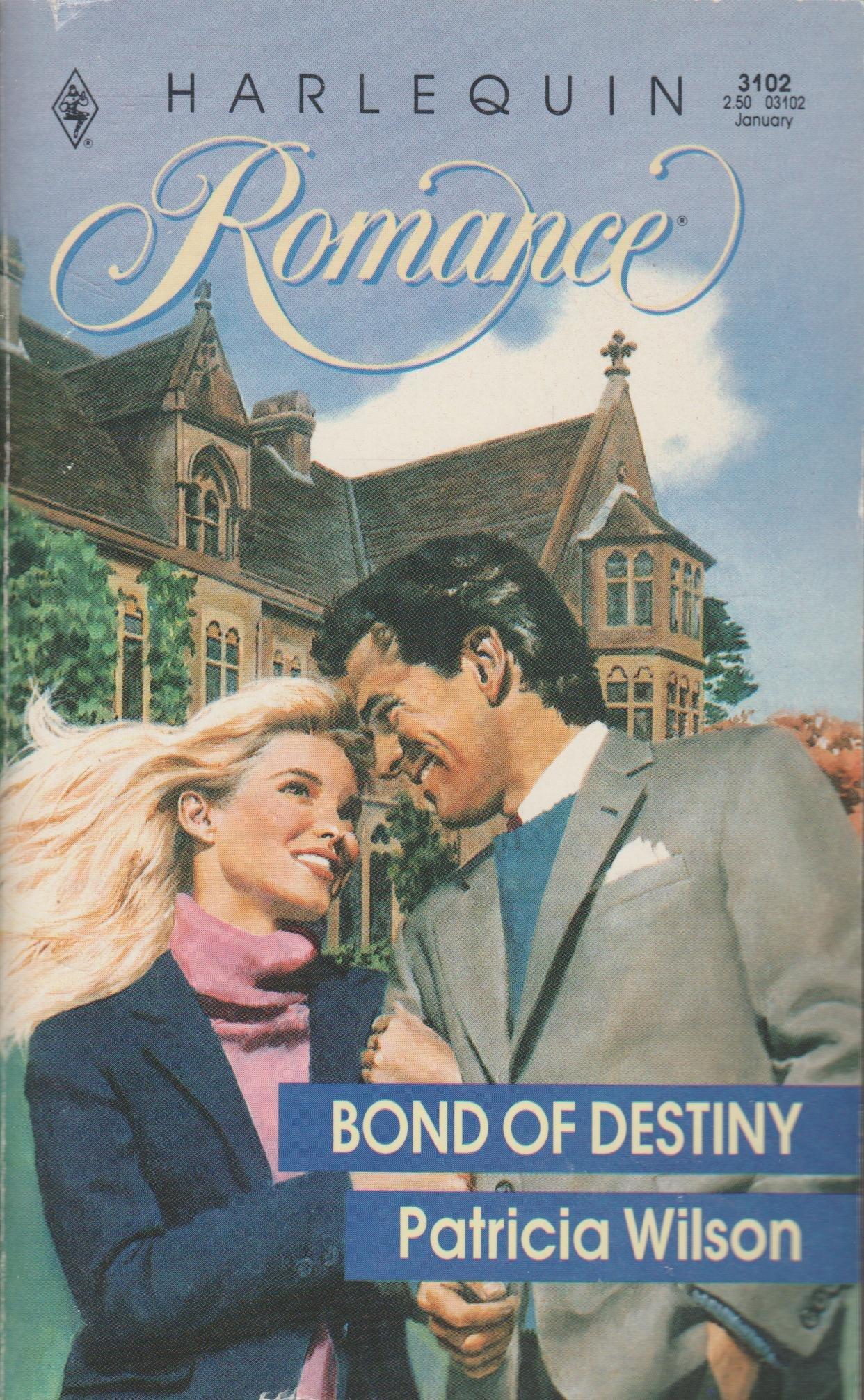 Bond Of Destiny: Patricia Wilson: 9780373031023: Amazon com: Books