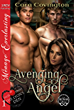 Avenging Angel [Tales From the Lyon's Den 1] (Siren Publishing Menage Everlasting)