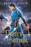 Death's Betrayal (Death's Queen #2)