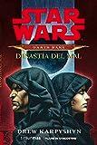 Star Wars Darth Bane Dinastía del mal (Novela) (Star Wars: Novelas)