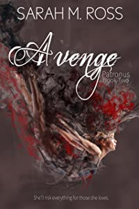 Avenge (The Patronus Series Book 2)