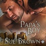 Papa's Boy: Morning Report, Book 3