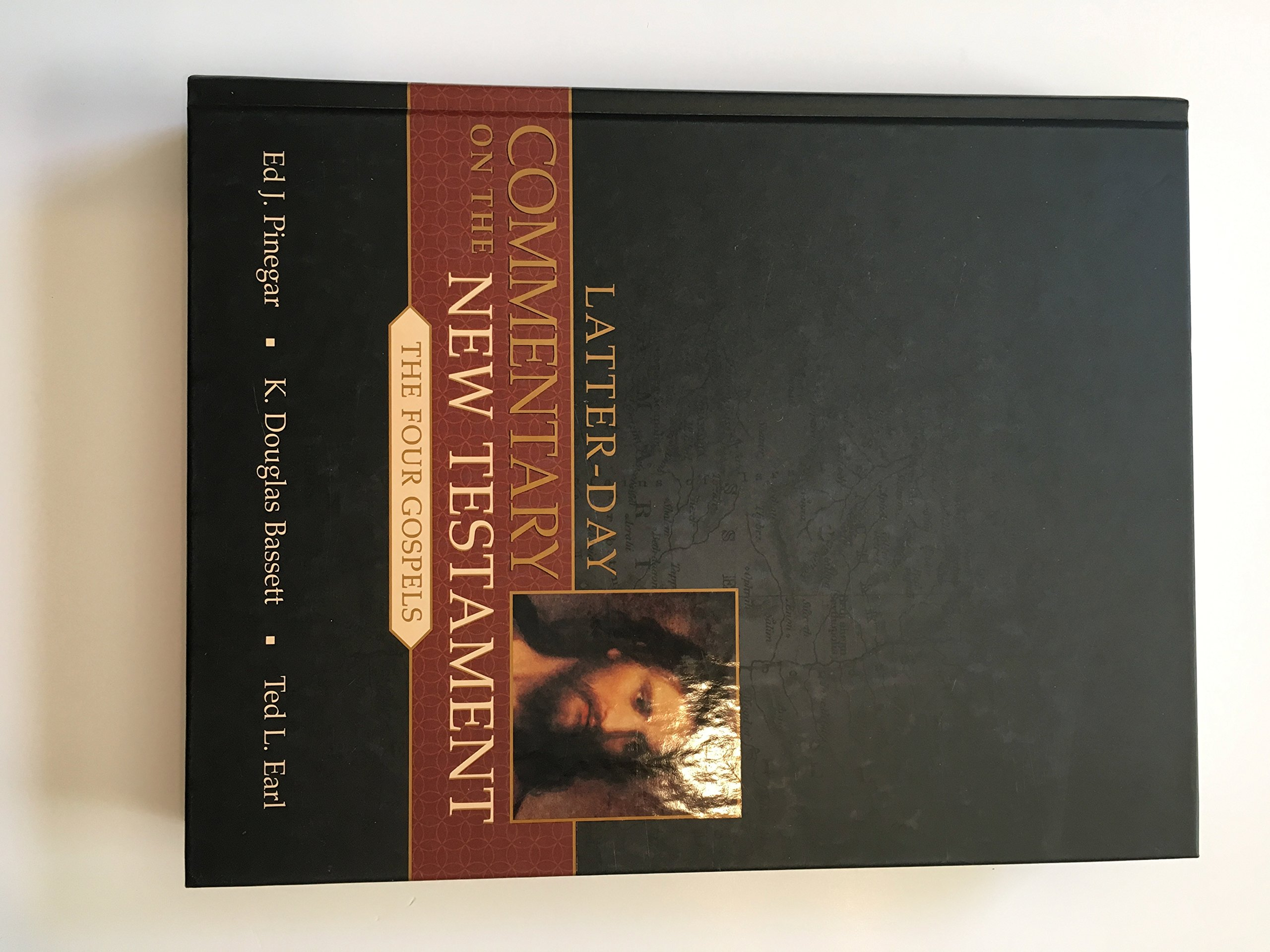 Latter-Day Commentary on the New Testament: The Four Gospels pdf epub