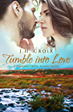Tumble Into Love (Diamond Creek, Alaska Novels Book 5)
