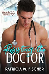 Resisting the Doctor (Marietta Medical Book 1) Kindle Edition