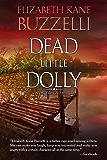 Dead Little Dolly (Emily Kincaid Mysteries Book 5)