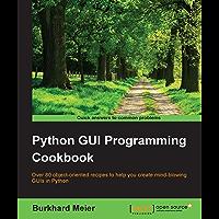 Python GUI Programming Cookbook (English Edition)
