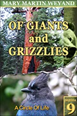 Sequoia 9. A Circle Of Life (Of Giants and Grizzlies) Kindle Edition