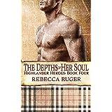 The Depths of Her Soul (Highlander Heroes Book 4)