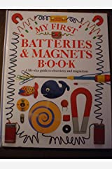 MY FIRST BATTERIES & MAGNETS BOOK Hardcover