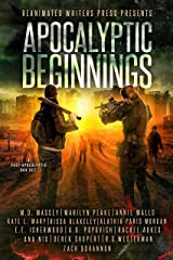 Apocalyptic Beginnings Box Set: A Post-Apocalyptic Zombie Filled Box Set Kindle Edition