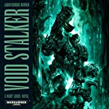Void Stalker: Night Lords: Warhammer 40,000 Book 3