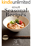 Seasonal Recipes 季節のレシピ Summer 2
