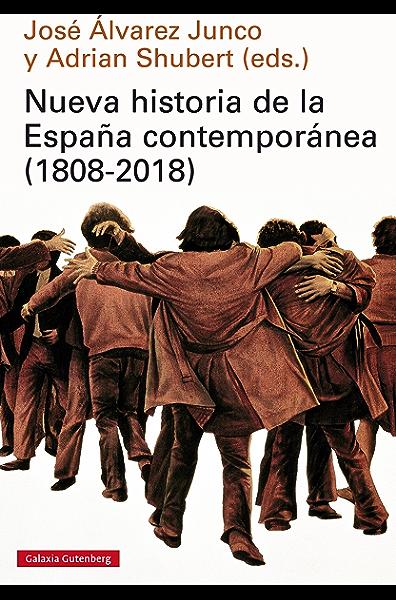 Nueva historia de la España contemporánea (1808-2018) (Ensayo ...