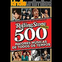 Revista Rolling Stone - Edição Especial de Colecionador - 500 Maiores Músicas de Todos os Tempos (Internacionais…