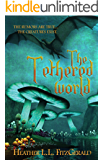 The Tethered World (The Tethered World Chronicles Book 1)