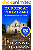 Murder at the Alamo: A Cottonwood Springs Cozy Mystery