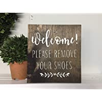 "Bestauseller Please Remove Your Shoes, Remove Shoes Sign, Welcome Remove Shoes, Housewarming Gift, New Home Gift, Welcome Sign, Entryway Sign, No Shoes 7.25"" x 8"""