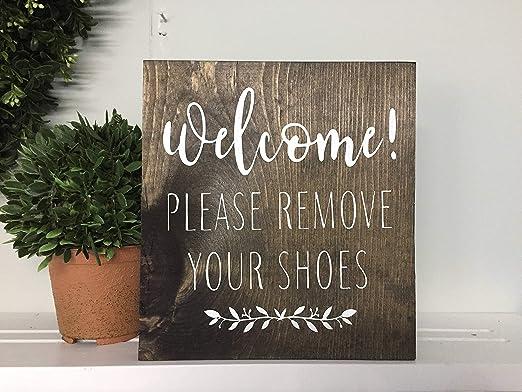 Por favor, retira tus zapatos, retira el cartel de zapatos ...