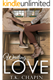 Waiting On Love: A Modern Christian Romance