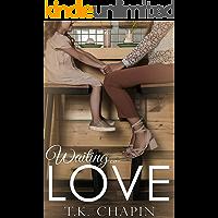 Waiting On Love: A Modern Christian Romance