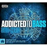 Addicted To Bass: Sub Zero