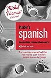 Insider's Spanish: Intermediate Conversation Course (Learn Spanish with the Michel Thomas Method): Enhanced Edition