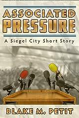 Associated Pressure (The Heroes of Siegel City Book 4)