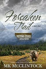 Forsaken Trail (Western Short Story) (Whitcomb Springs) Kindle Edition