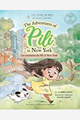 Les Aventures de Pili À New York . Bilingual English - French. Français . Anglais : The Adventures of Pili. Dual Language Books for Children. French Edition Kindle Edition