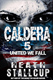 Caldera 5: United We Fall