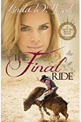 The Final Ride: A Circle Bar Ranch Novel (Circle Bar Ranch Series Book 2) Kindle Edition