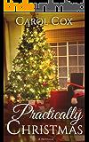 Practically Christmas: A Novella