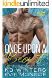 Once Upon A Beast: A Billionaire Fairytale Romance