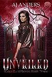 Unveiled (Suoja Guild Book 3)