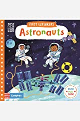 Astronauts (First Explorers) Board book