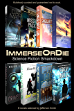 The ImmerseOrDie Science Fiction Smackdown: 8 Great Hand-picked Indie Novels