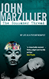 The Gossamer Thread: My Life as a Psychotherapist (The Karnac Library)